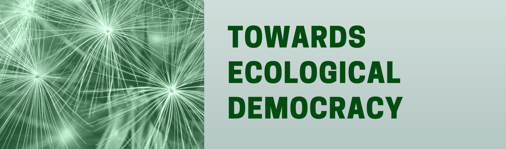 Green Agenda | Towards Ecological Democracy