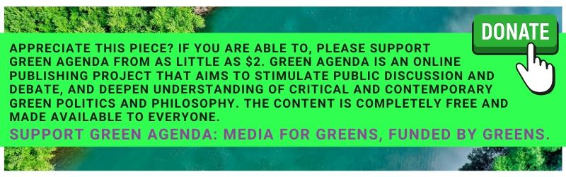 Support Green Agenda - Media For Greens - Funded by Greens